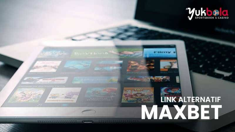 Link Alternatif Maxbet Aman dan Terpercaya